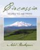 В ЧКЦ состоится презентация книги «Черкесия, рожденная быть свободной»
